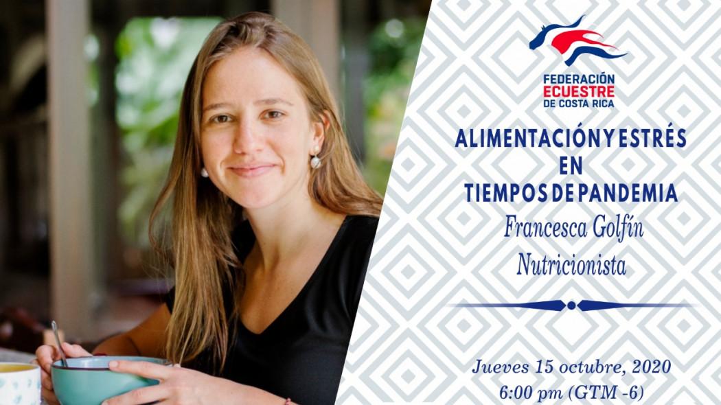 """Charla Virtual: """"Alimentación y Estrés en Tiempos de Pandemia"""" - Francesca Golfin"""