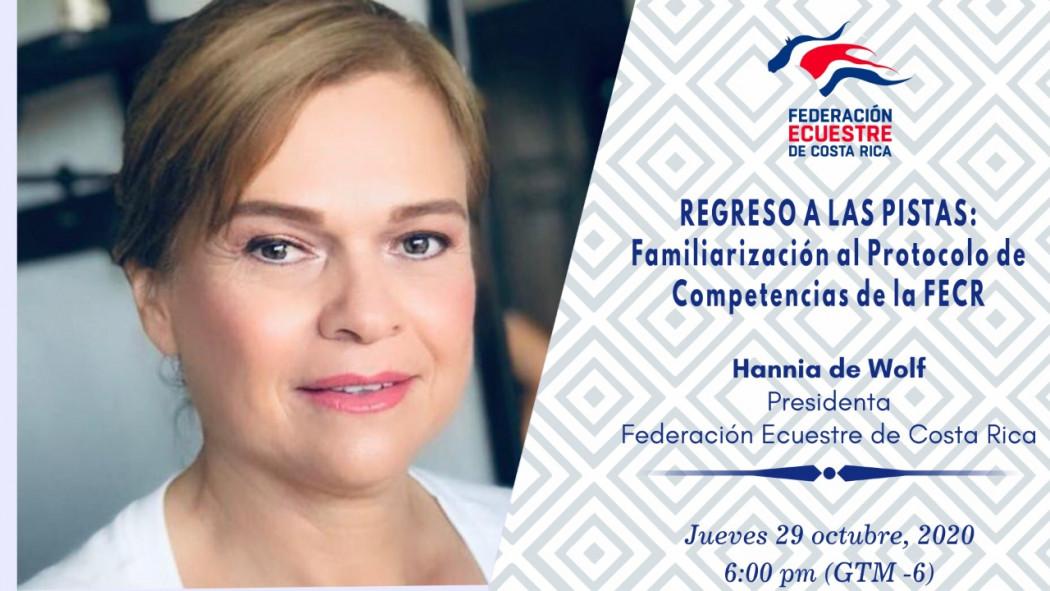 """Charla Virtual: Regreso a las Pistas: Familiarización al Protocolo de Competencias de la FECR"""" - Hannia de Wolf"""